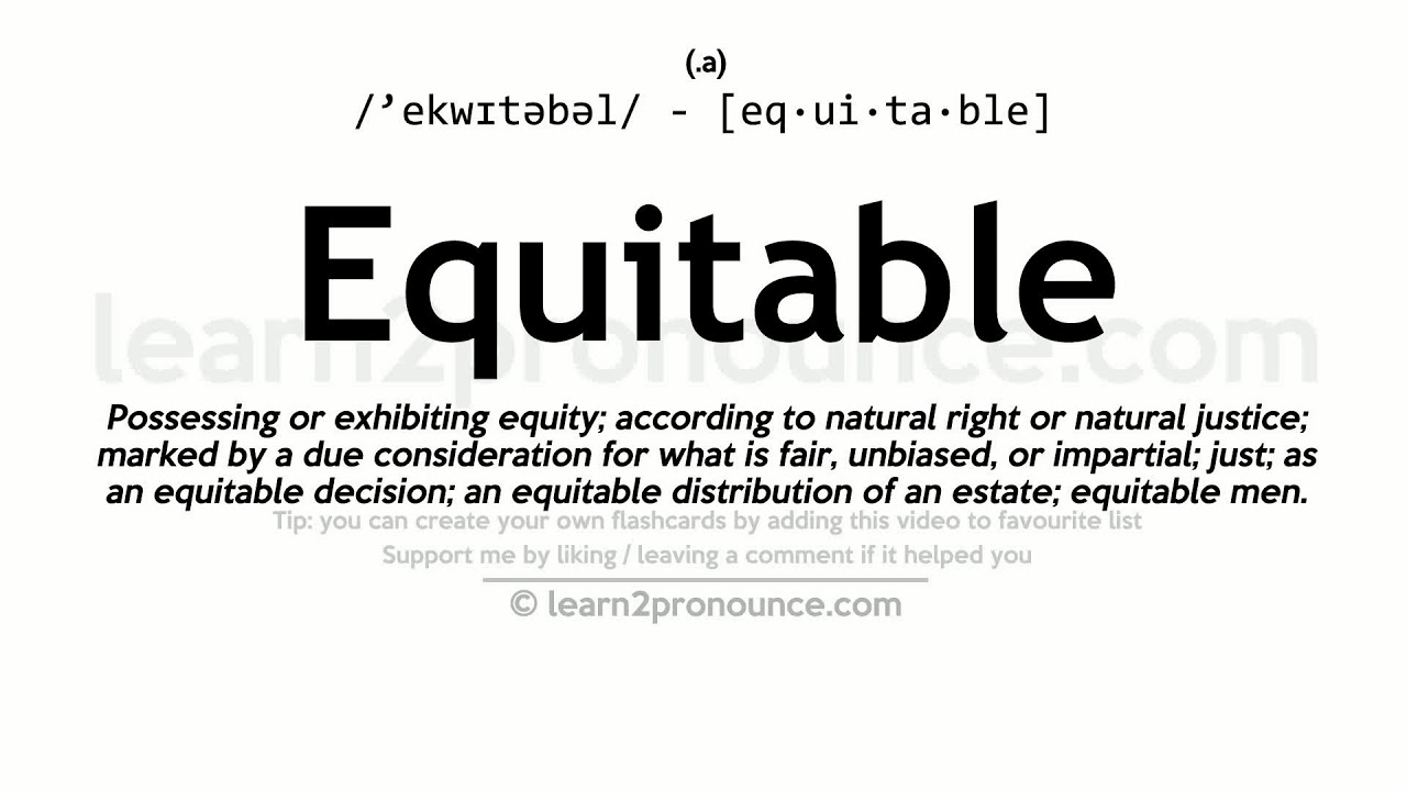 Equitable pronunciation and definition