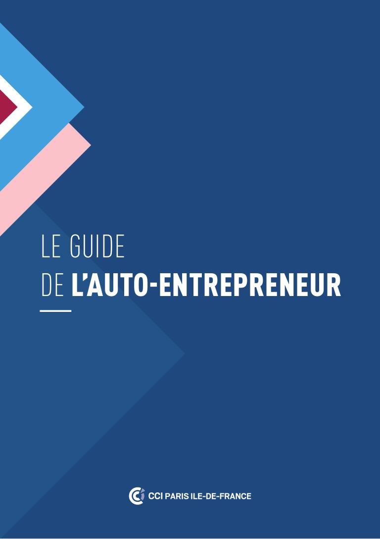 Le Guide de l'auto-entrepreneur