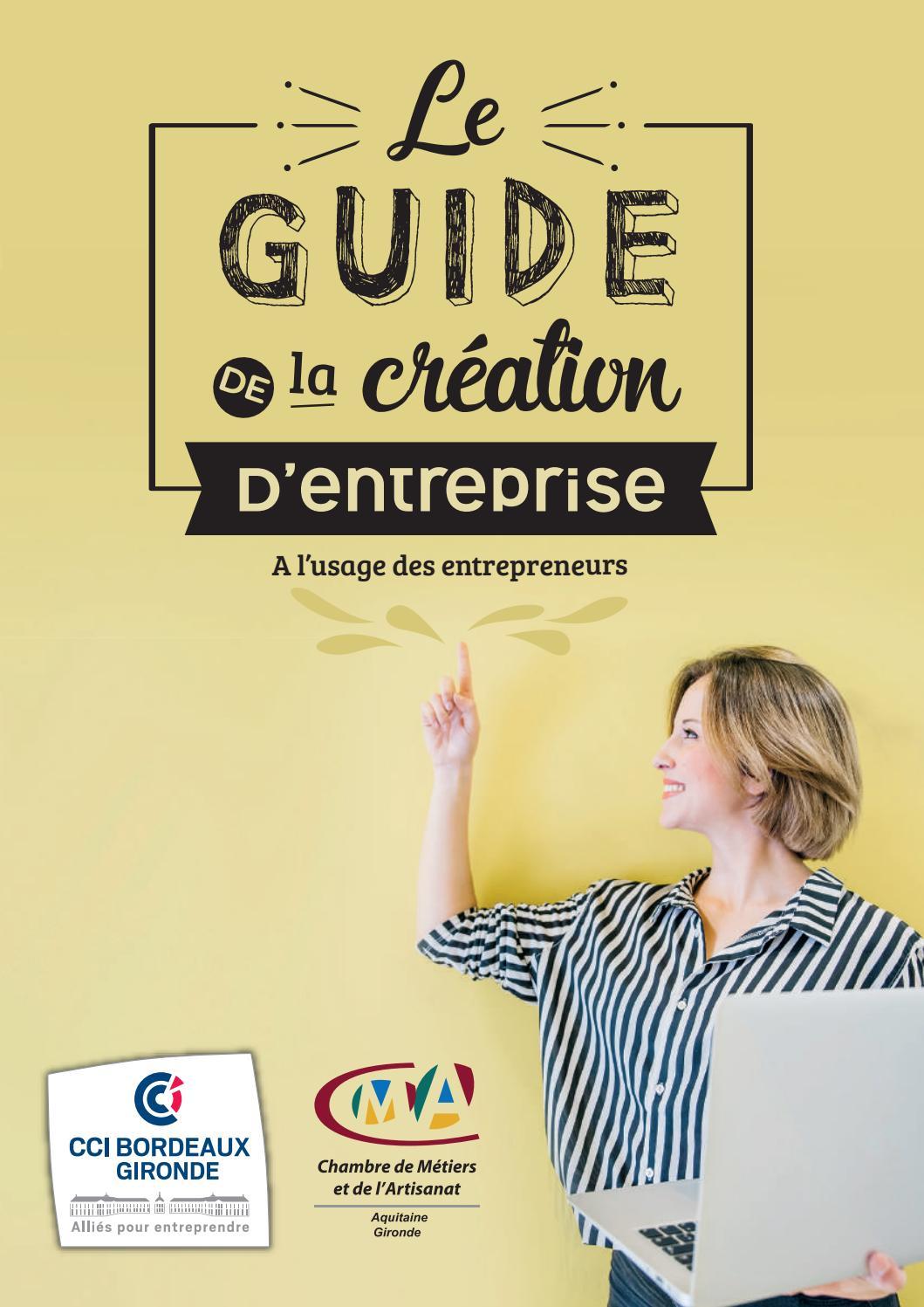 Guide création d'enteprise 2018 - 2019 by CCI Bordeaux ...
