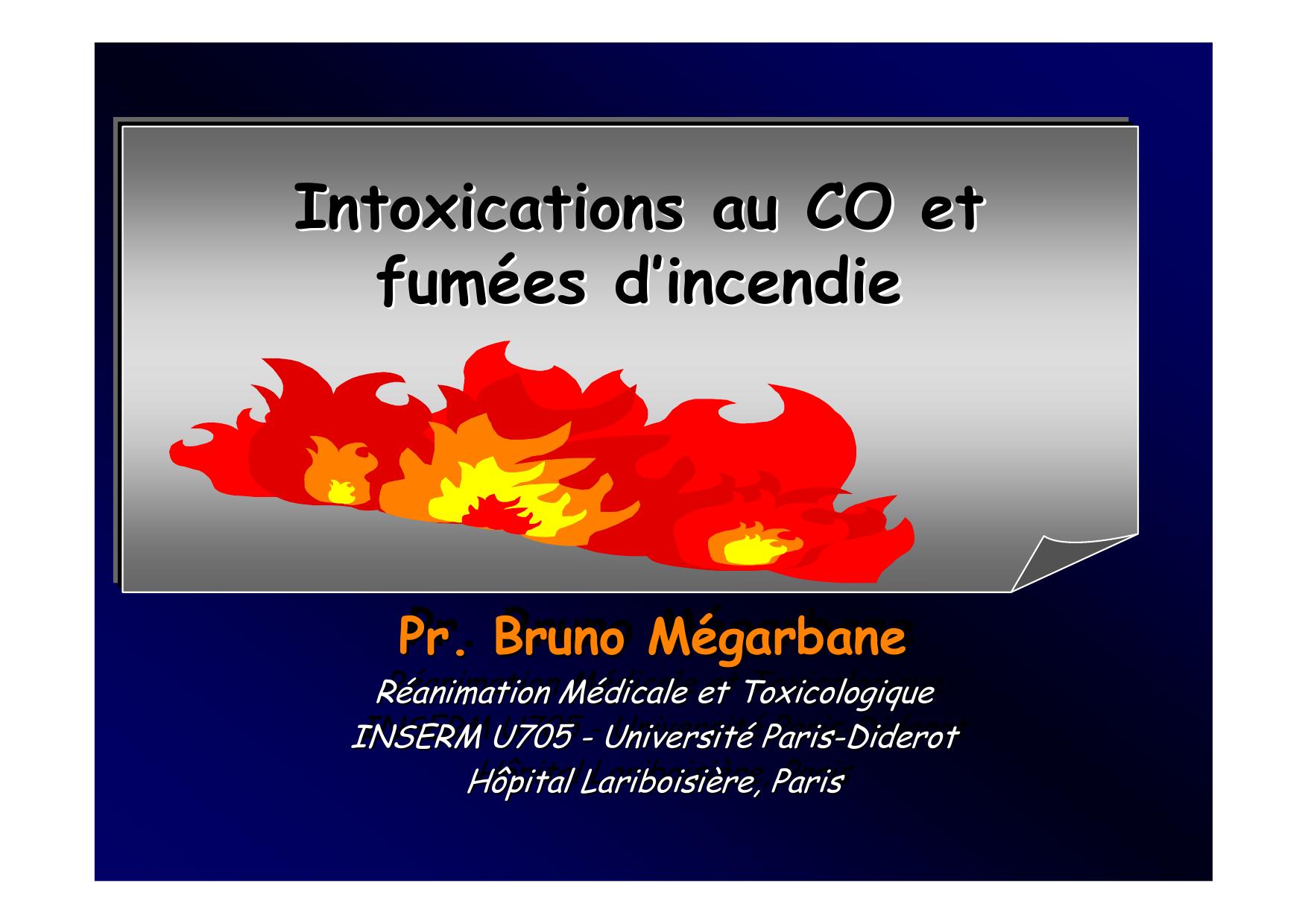 Intoxications au CO et fum é es d