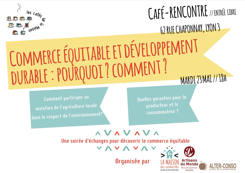Café-rencontre : Commerce équitable et développement durable ...