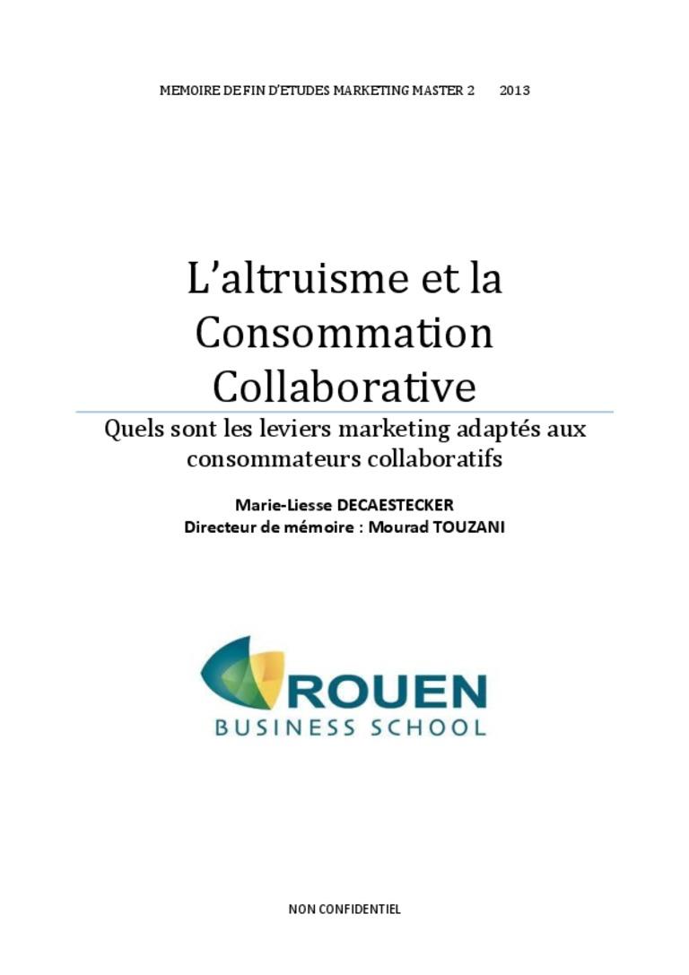 L'altruisme et la consommation collaborative; les leviers marketings …