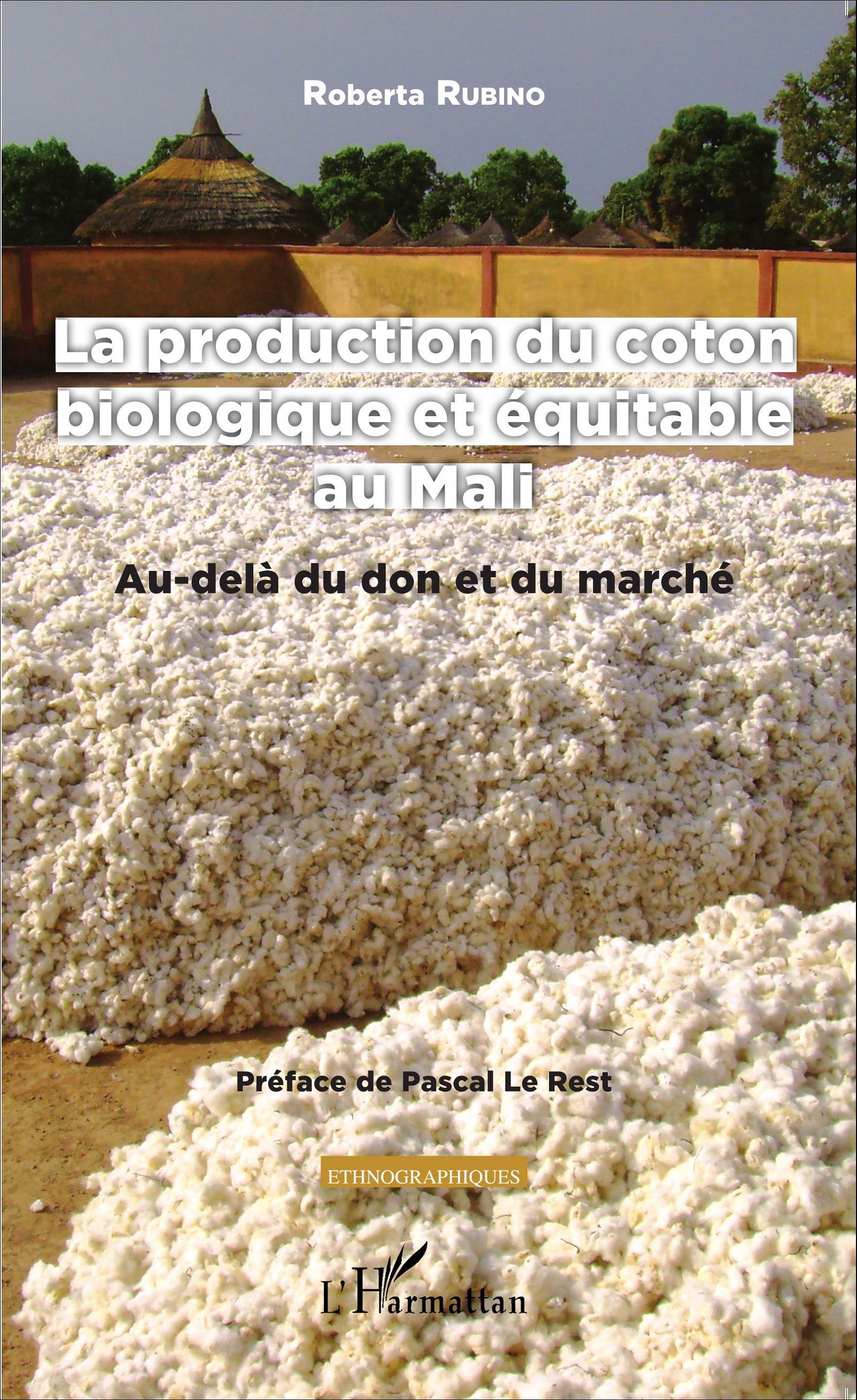 LA PRODUCTION DU COTON BIOLOGIQUE ET ÉQUITABLE AU MALI - Au-delà du ...