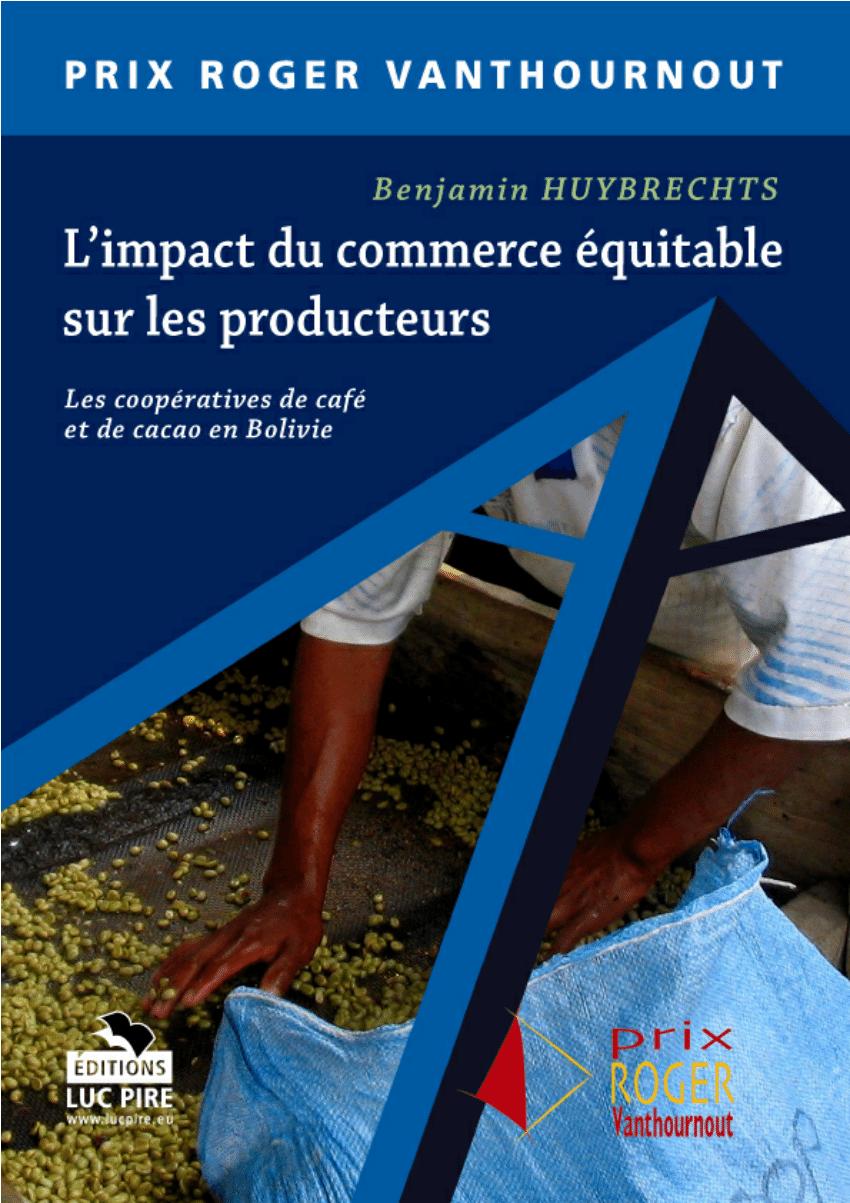 PDF) L'impact du commerce équitable sur les producteurs. Le ...