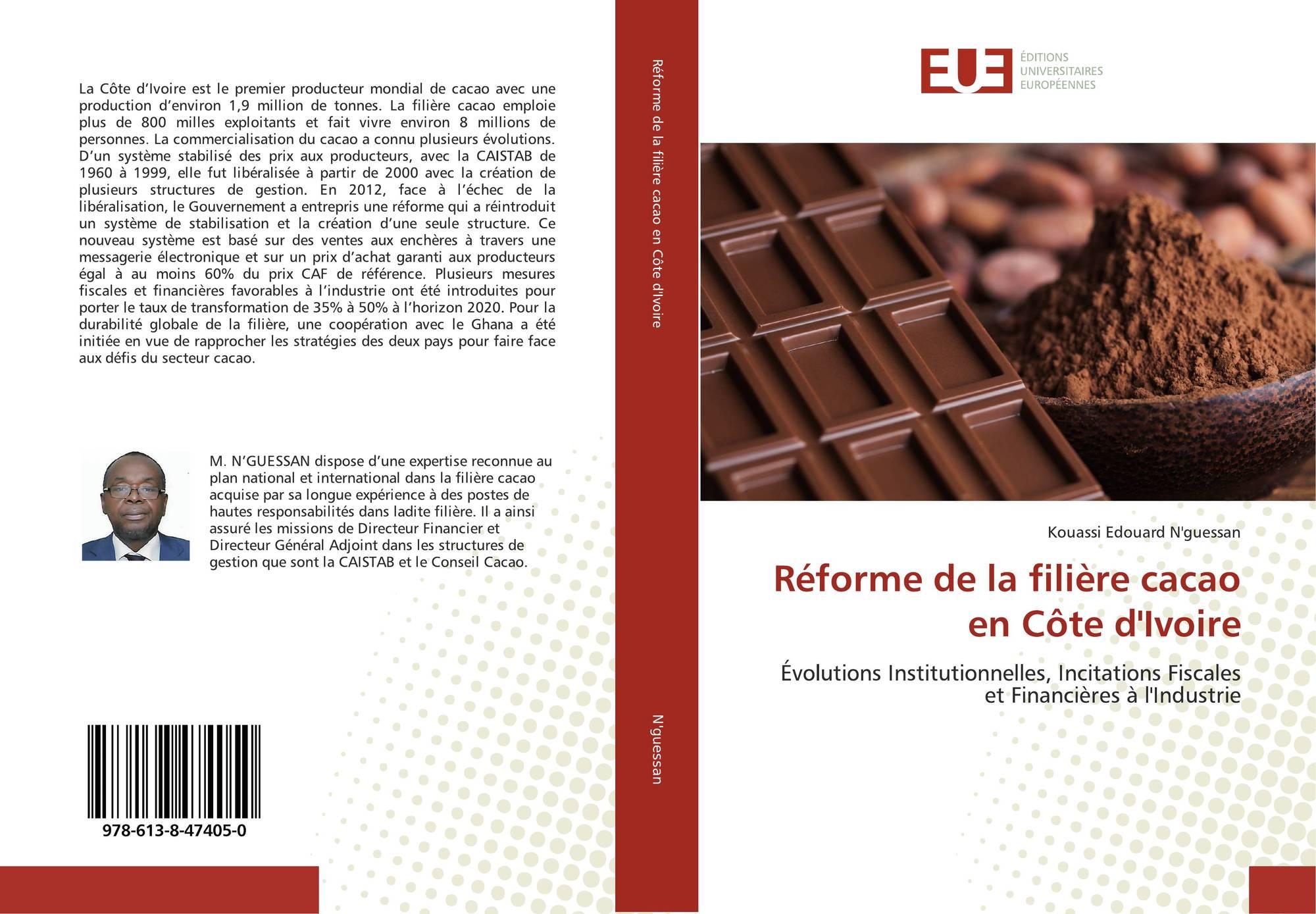 Réforme de la filière cacao en Côte d'Ivoire, 978-613-8 ...