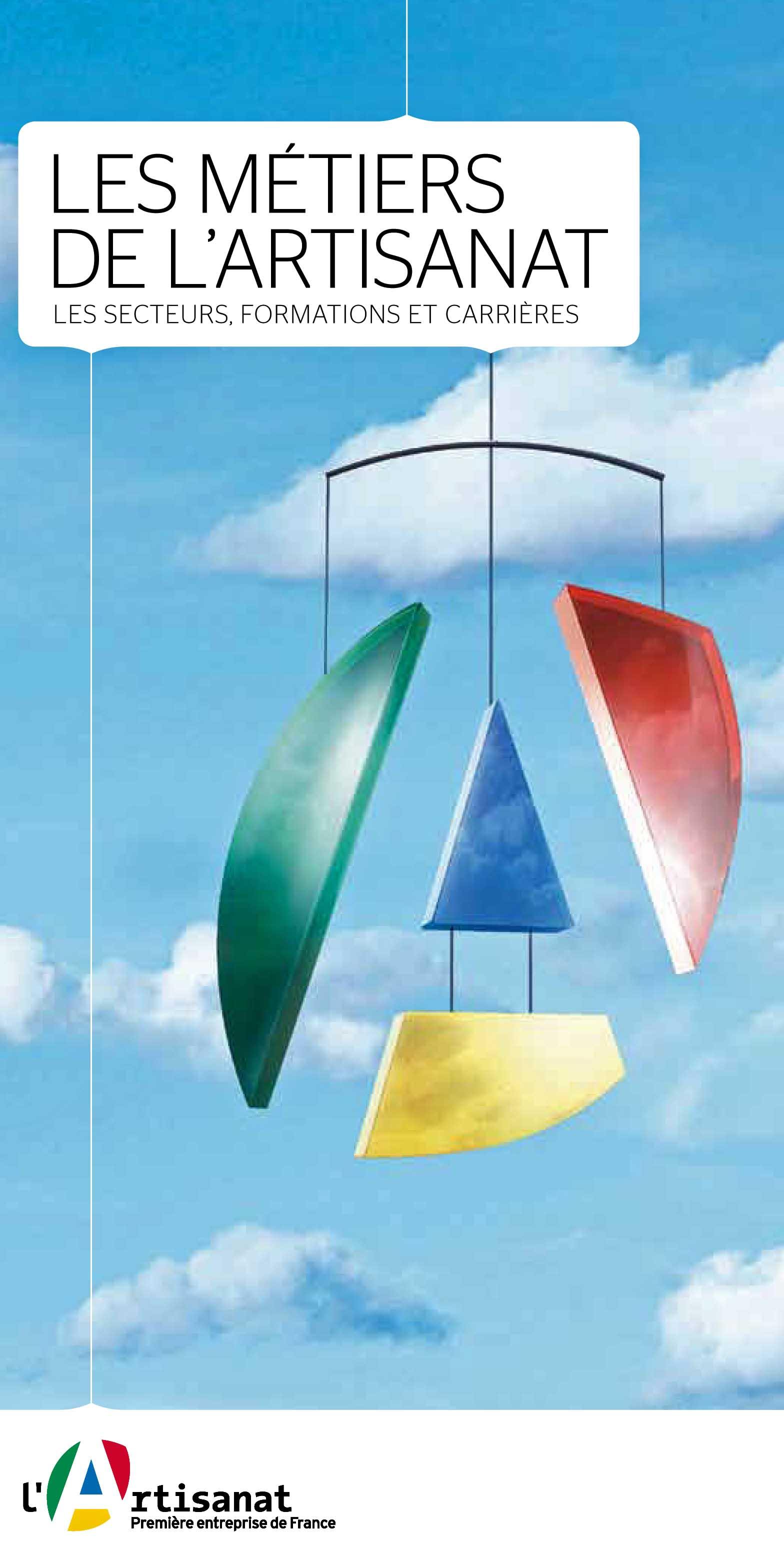 LES METIERS DE L'ARTISANAT : les secteurs, les formations, les ...