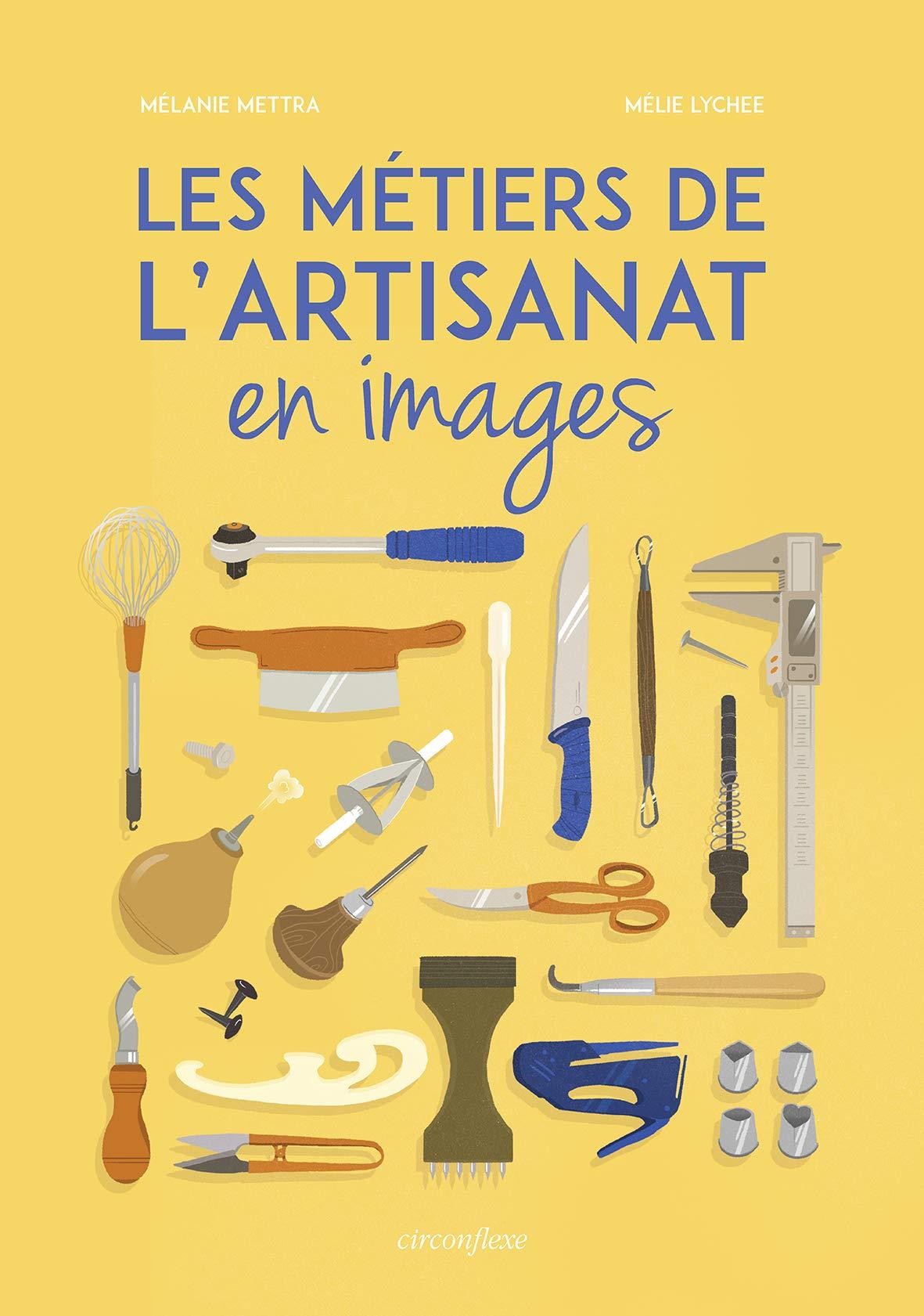 Les métiers de l'artisanat en images: 9782878339000: Amazon ...