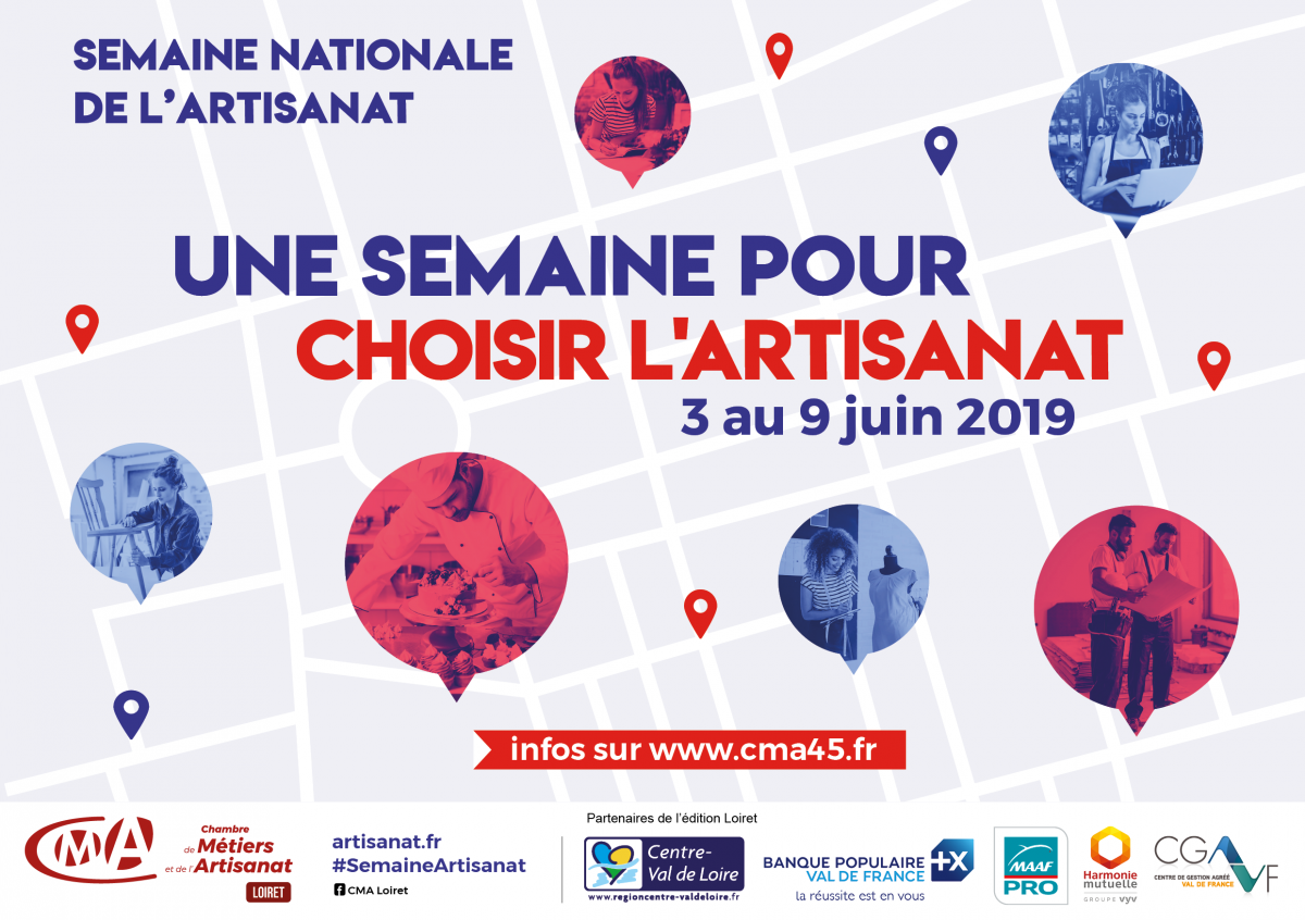 SEMAINE NATIONALE DE L'ARTISANAT 2019 | www.cma45.fr