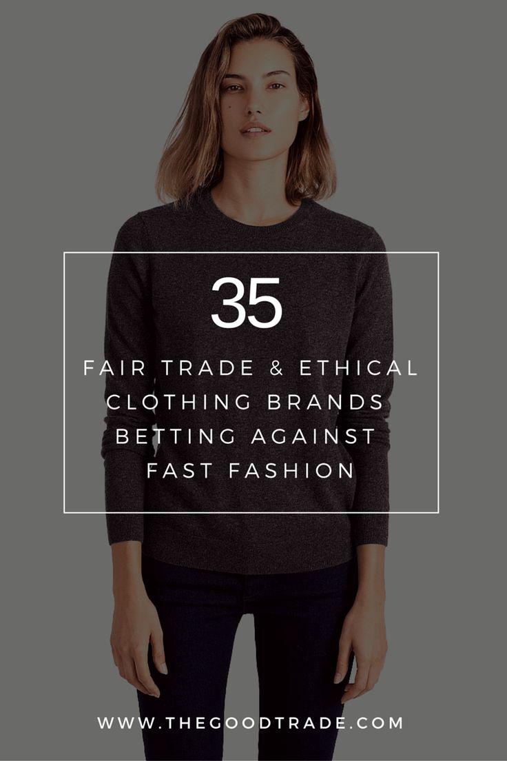 35 marques de commerce équitable et de vêtements éthiques s'opposent ...