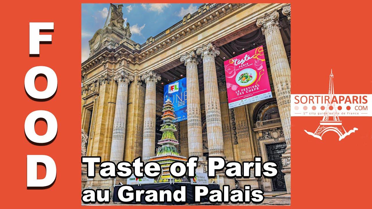 Coronavirus : Taste of Paris 2020 maintenu au Grand Palais ...